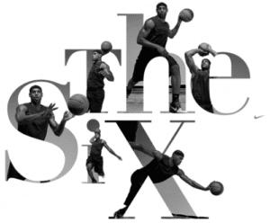 Man playing basektball with large font that says the six.